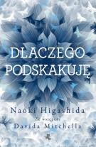"""""""Dlaczego podskakuję"""" Naoki Higashida - recenzja"""