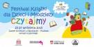 """Festiwal Książki dla Dzieci i Młodzieży """"Czytajmy"""""""